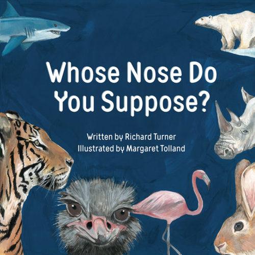 Whose Nose Do You Suppose? book