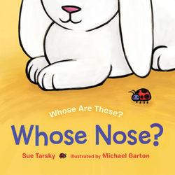 Whose Nose? book
