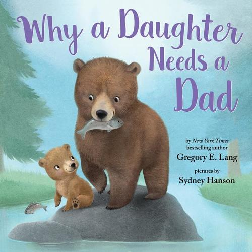 Why a Daughter Needs a Dad book