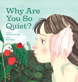 Why Are You So Quiet? book