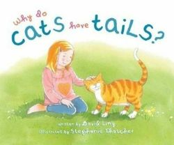 Why Do Cats Have Tails? book