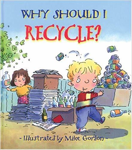 Why Should I Recycle? book