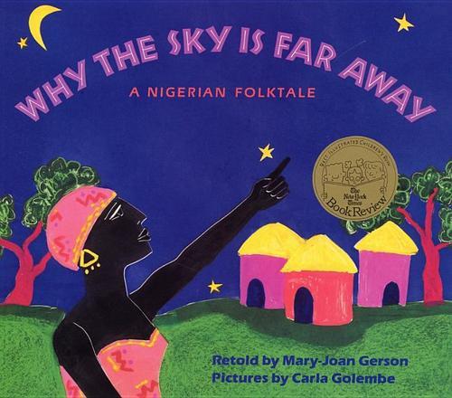 Why the Sky Is Far Away: A Nigerian Folktale book