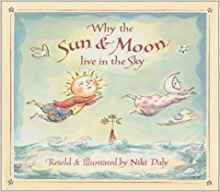 Why the Sun & Moon Live in the Sky book