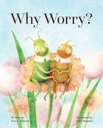 Why Worry? book
