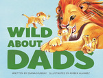 Wild About Dads book