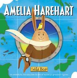 Wild Bios: Amelia Harehart book