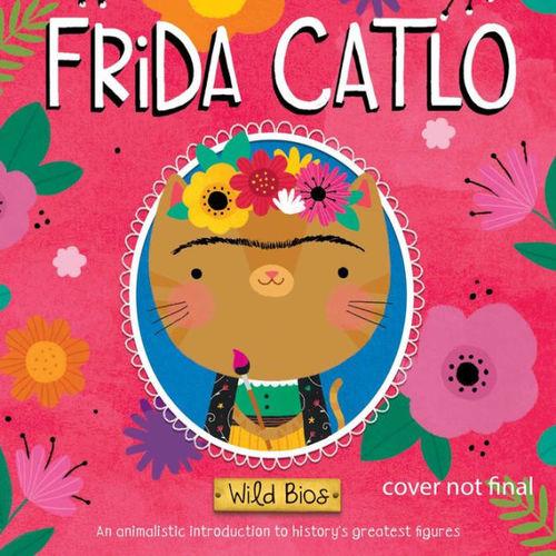 Wild Bios: Frida Catlo book