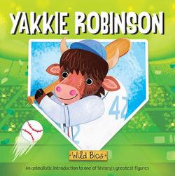 Wild Bios: Yakkie Robinson book