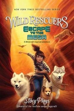 Wild Rescuers: Escape to the Mesa book