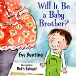Will it be a Baby Brother? book
