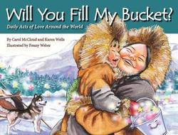 Will You Fill My Bucket? book