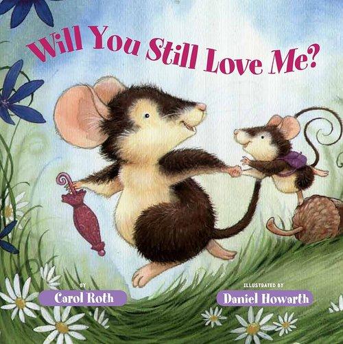 Will You Still Love Me? book