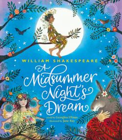 William Shakespeare's a Midsummer Night's Dream book