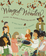 Winged Wonders: Solving the Monarch Migration Mystery book