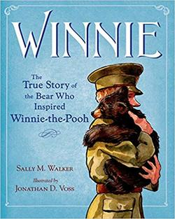 Winnie: The True Story of the Bear Who Inspired Winnie-the-Pooh book