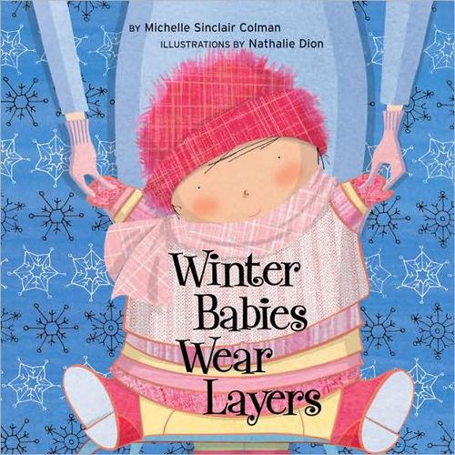 Winter Babies Wear Layers book
