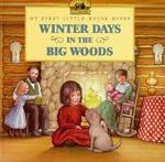 Winter Days in the Big Woods book
