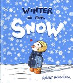 Winter is for Snow book