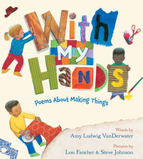 With My Hands: Poems About Making Things book