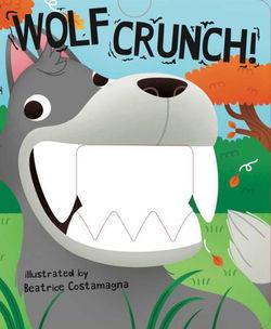 Wolf Crunch! book