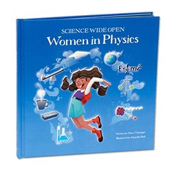 Women in Physics | A Science Book For Kids! book