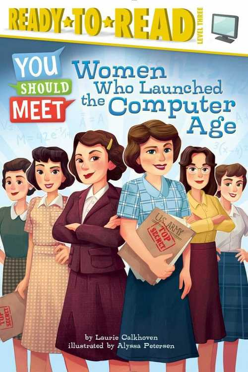 Women Who Launched the Computer Age book