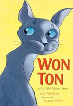 Won Ton: A Cat Tale Told in Haiku book