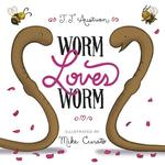 Worm Loves Worm book