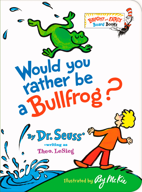 Would You Rather Be a Bullfrog? book