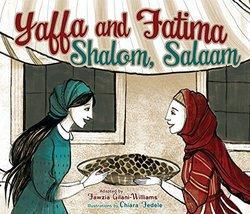 Yaffa and Fatima: Shalom, Salaam book