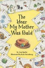 Year My Mother Was Bald book