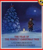 Year of the Perfect Christmas Tree: An Appalachian Story book