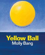 Yellow Ball (Anniversary) book
