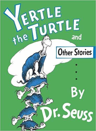 Yertle the Turtle and Other Stories book