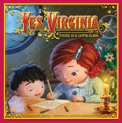 Yes, Virginia: There Is a Santa Claus book