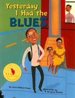Yesterday I Had the Blues book