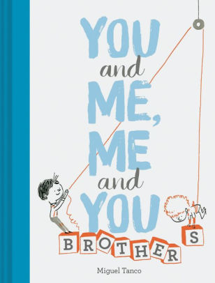 You and Me, Me and You: Brothers book