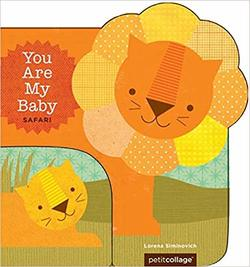 You Are My Baby: Safari book