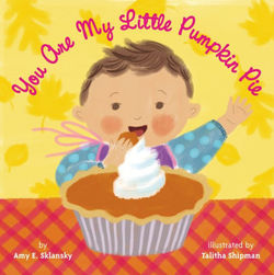 You Are My Little Pumpkin Pie book