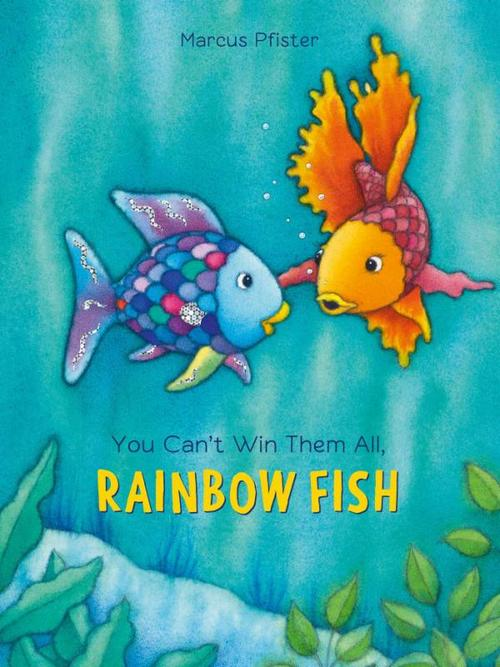 You Can't Win Them All, Rainbow Fish book