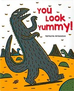 You Look Yummy! book