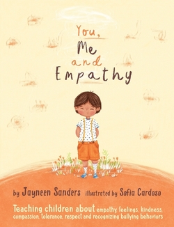 You, Me and Empathy: Teaching children about empathy, feelings, kindness, compassion, tolerance and recognising bullying behaviours book