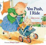 You Push, I Ride book