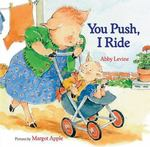 You Push, I Ride book