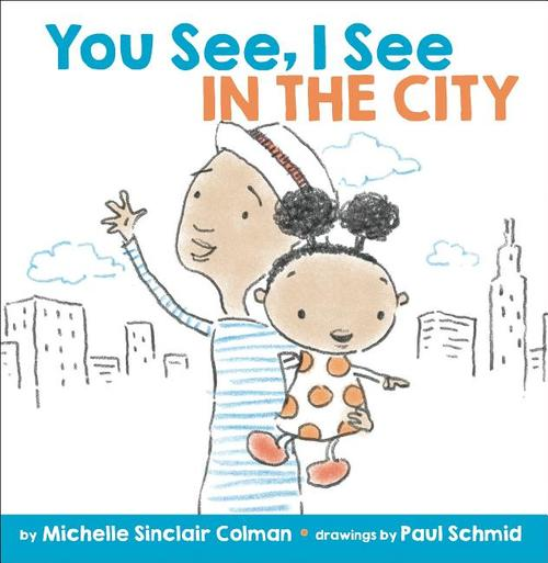 You See, I See: In the City book