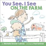 You See, I See: On the Farm book