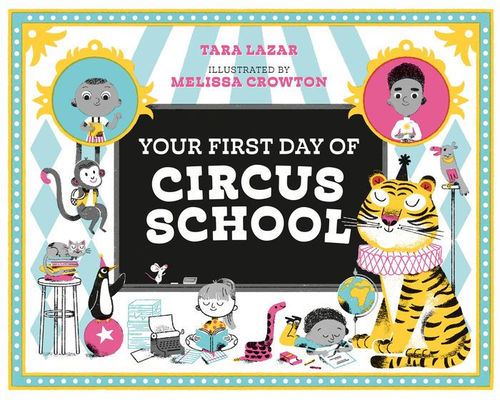 Your First Day of Circus School book