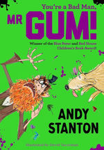 You're a Bad Man, Mr. Gum! book