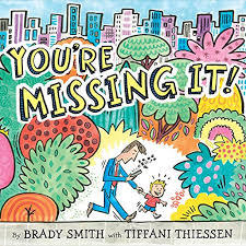 You're Missing It! book